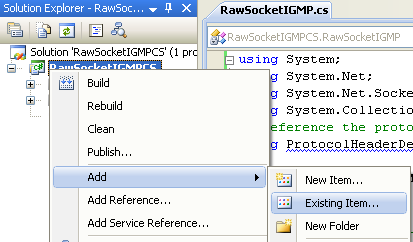 C# Raw Socket IGMP Program Example - adding the existing item into the project